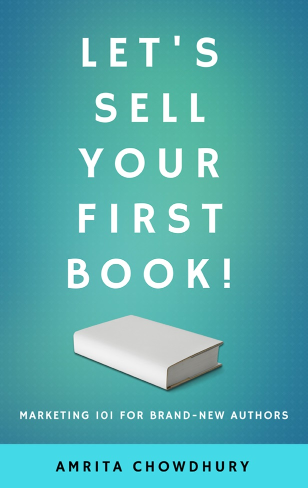 Let's Sell Your First Book